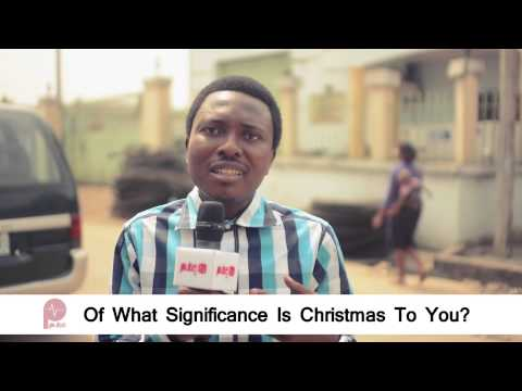 Of What Significance Is Christmas To You - Pulse TV VOX POP