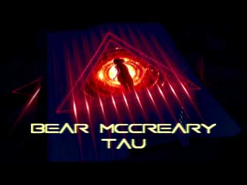 Bear McCreary - TAU - 2017 - Credits Music