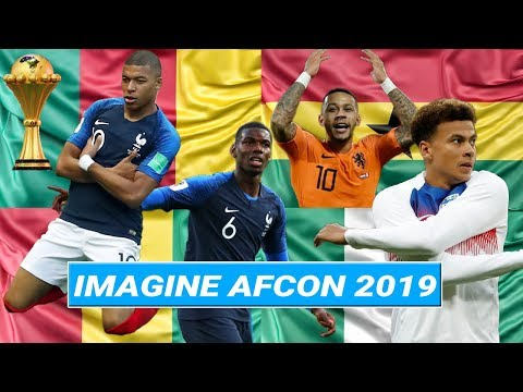 AFCON 2019, Imagine if these African players chose to represent their Country of Origin