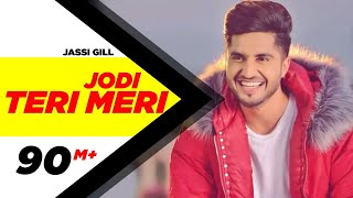 Video Jodi Teri Meri | Official Video | Jassi Gill | Desi Crew | Latest Song 2018 | Speed Records MP3, 3GP, MP4, WEBM, AVI, FLV Juni 2018