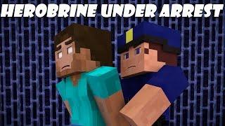 Video If Herobrine Got Arrested - Minecraft MP3, 3GP, MP4, WEBM, AVI, FLV September 2017