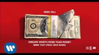 Meek Mill - Been That Feat. Rick Ross (Official Audio)