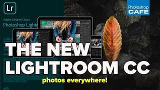 NEW LIGHTROOM CC (2018) - your photos EVERYWHERE!