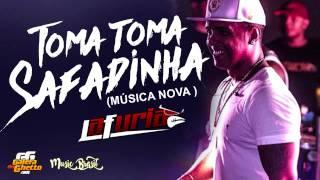 TOMA TOMA SAFADINHA  LA FURIA  MÚSICA NOVA  ABRIL 2017