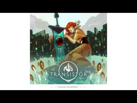 OST - Get the full OST at: http://store.supergiantgames.com/ Transistor on PS4: https://t.co/VGnF4ftlK3 Transistor on Steam: http://t.co/VvIzpwCnsk Note: We highly...