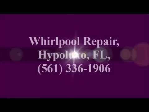 Whirlpool Repair, Hypoluxo, FL, (561) 336-1906