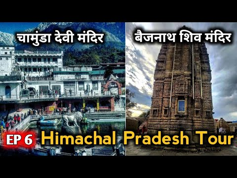 Chamunda Devi Temple, Baijnath Shiv Temple   Mandi To Dharamshala   Ep 6 Himachal Tour