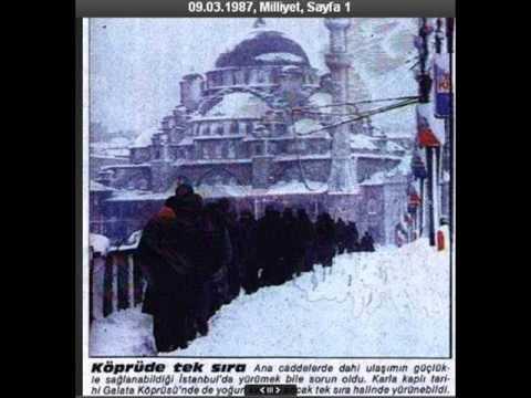 1987 - İstanbul'un efsane olmuş, 1987 yılının Mart ayında (4 Mart-14 Mart) yaşanmış uzun soluklu kar fırtınasıdır. Kar kalınlığı şehrin bir çok noktasında 1 mt'ye u...