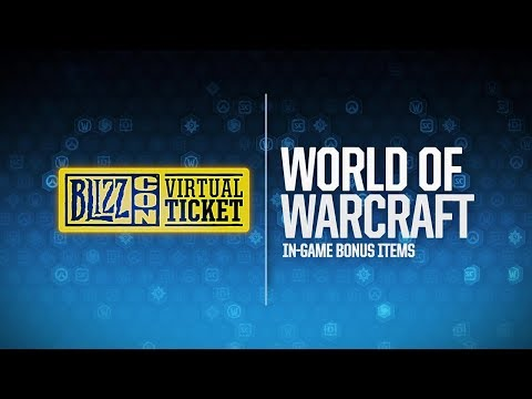 BlizzCon 2018 Virtual Ticket - World of Warcraft: In-Game Item Reveal