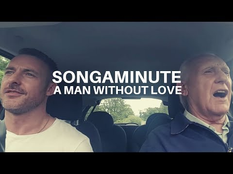 Lonely Is A Man Without Love - The Songaminute Man