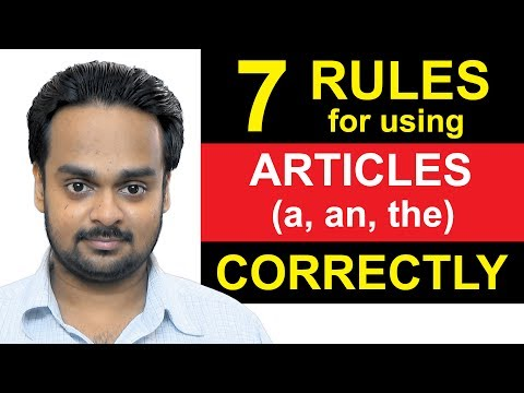Articles (a, an, the) - Lesson 1 - 7 Rules For Using Articles Correctly - English Grammar