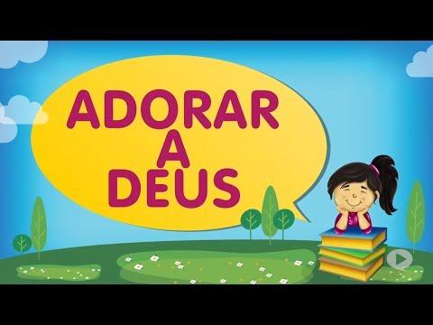 Adorar a Deus | Cantinho da Criança