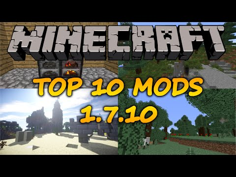 Top 10 Minecraft Mods (1.7.10)