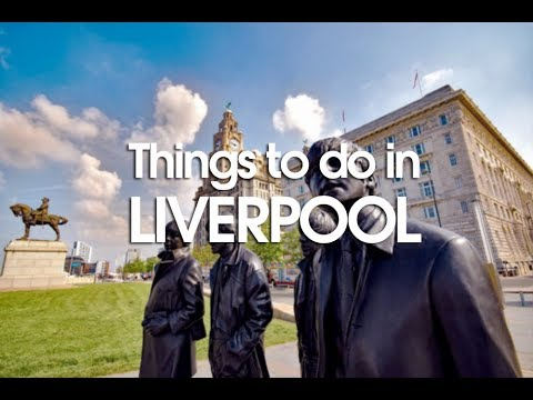 TOP 10 Things To Do In Liverpool, UK 2018 | Travel Guide