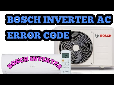 BOSCH AIR CONDITIONING ERROR CODE REPAIR HELPING UPDATE BY ALL ERROR CODE