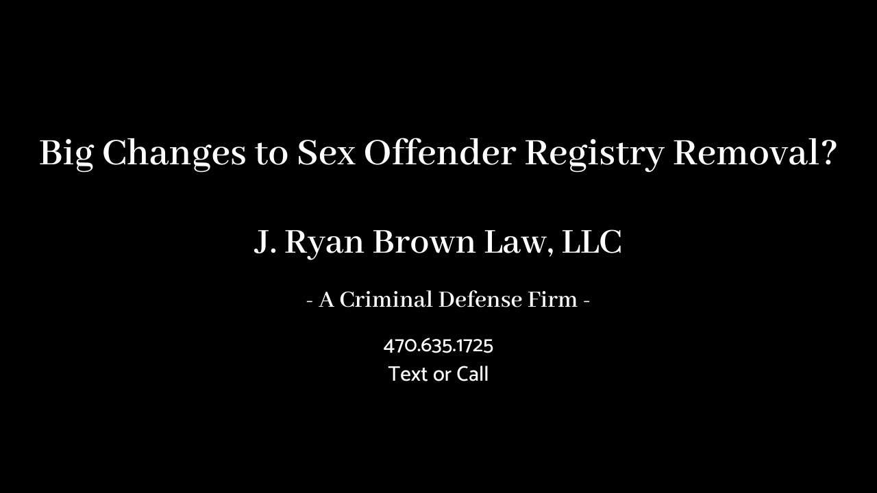 Potential BIG Changes to Sex Offender Registry Removal