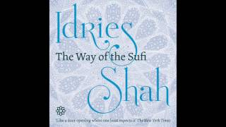 David Ault reads The Way of the Sufi, by Idries Shah. The Way of the Sufi presents an unparalleled cross-section of material from ...
