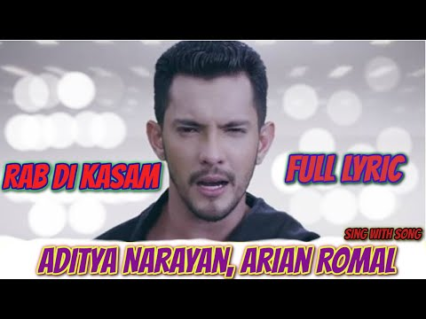 RAB DI KASAM Full Lyrics Song | Arian Romal, Aditya Narayan | Latest Song 2016