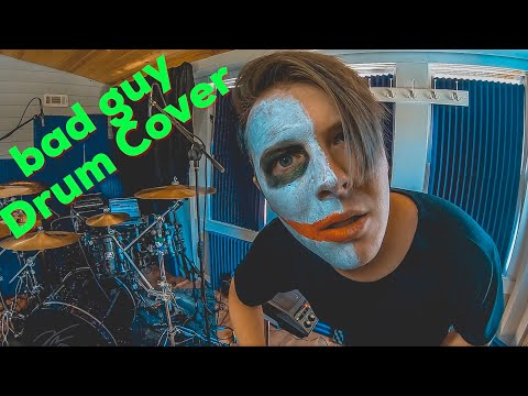 bad guy - Drum Cover - Billie Eilish