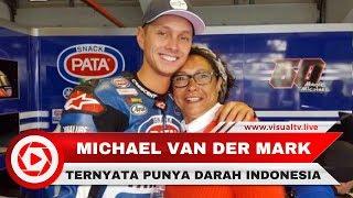 Video Pebalap Belanda Michael van der Mark Ternyata Berdarah Indonesia MP3, 3GP, MP4, WEBM, AVI, FLV November 2017