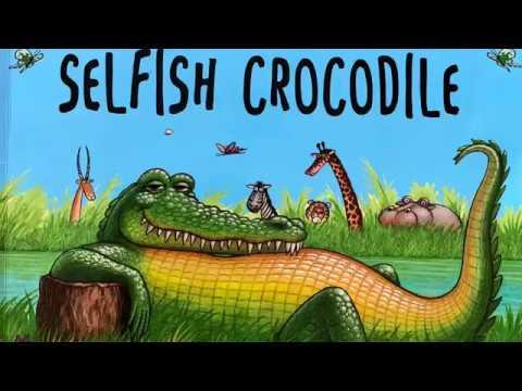 The Selfish Crocodile By Faustin Charles Illustrated By Michael Terry