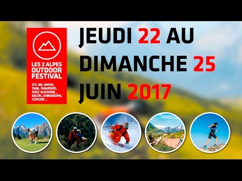 Les 2 Alpes Outdoor Festival 2017