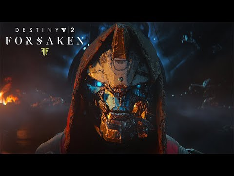 Destiny 2: Forsaken - E3 Story Reveal Trailer
