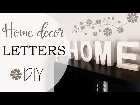 come realizzare le lettere per decorare la casa!
