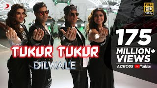 Video Tukur Tukur - Dilwale | Shah Rukh Khan | Kajol | Varun | Kriti | Official New Song Video 2015 MP3, 3GP, MP4, WEBM, AVI, FLV Juni 2019