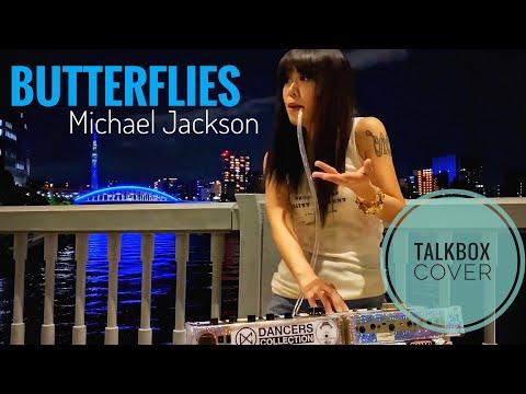 Talkbox / トークボックス remake - Michael Jackson / マイケル・ジャクソン - Butterflies - WODD… видео