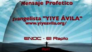 YIYEÁVILA - ENOC - El Rapto (Part1)
