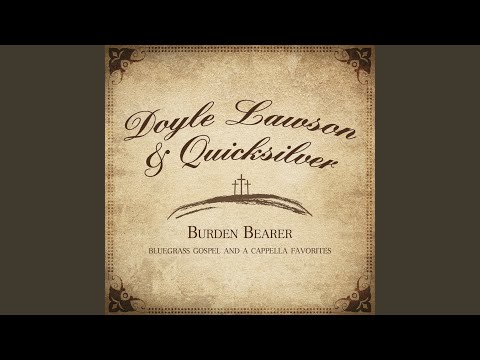 Songs I Heard My Mama Sing:  Provided to YouTube by Syntax DistributionSongs I Heard My Mama Sing · Doyle Lawson and QuicksilverBurden Bearer℗ 2016 Mountain Home Music CompanyReleased on: 2016-07-08Mixer: Josh SwiftProducer: Doyle LawsonComposer: E.V. CainLyricist: E.V. CainMusic Publisher: James D Vaughn Music Publ. / SESACAuto-generated by YouTube.