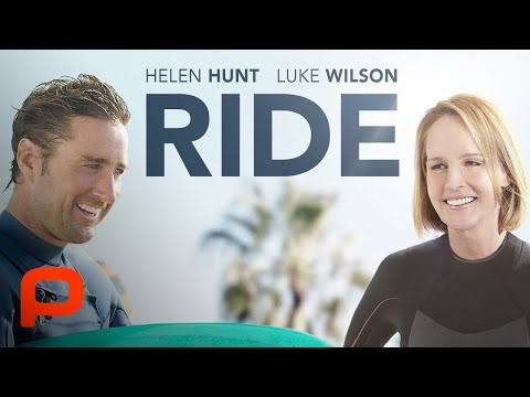 Ride (Full Movie) Helen Hunt, Luke Wilson