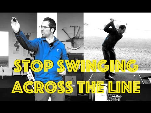 Stop Swinging Across The Line – Golf Swing Fix