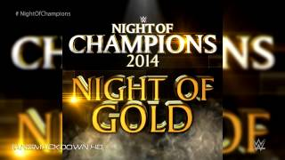 2014: WWE Night Of Champions New & Official Theme Song -