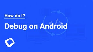 Debug a Codename One app on an Android Device