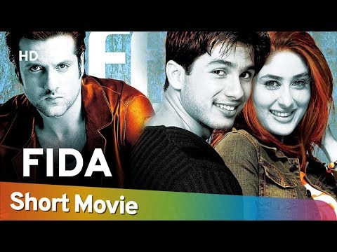 Fida (HD) Hindi Full Movie in 15 Mins | Shahid Kapoor | Kareena Kapoor | Fardeen Khan