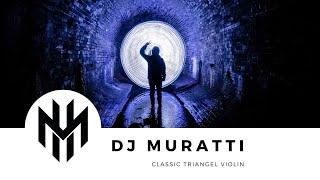 DJ Muratti - Triangle Violin Classic