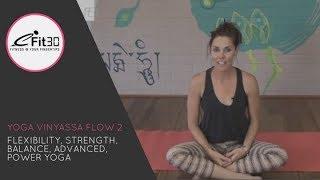 Video Yoga Vinyasa Strong Flow 2, Flexibility, Strength, Balance, Advanced, Power Yoga,   30 Mins MP3, 3GP, MP4, WEBM, AVI, FLV Maret 2018