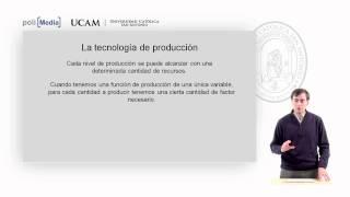 Microeconomía II - La Tecnología De Producción (1) - Alfonso Rosa García