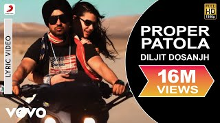 Video Diljit Dosanjh - Proper Patola Lyric | Badshah ft. Badshah MP3, 3GP, MP4, WEBM, AVI, FLV Mei 2019