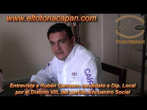 Entrevista a Rubén Carrasco candidato a Dip Local por el Distrito VIII, del partido Encuentro Socia