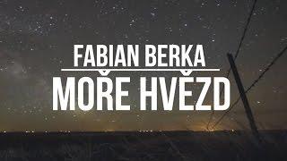 Video Fabián Berka - MOŘE HVĚZD