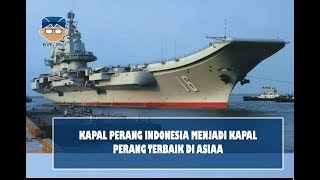 Video WAHH KAPAL PERANG INDONESIA DITETAPKAN MENJADI KAPAL PERANG TERBAIK SE ASIAEUN MP3, 3GP, MP4, WEBM, AVI, FLV Desember 2018