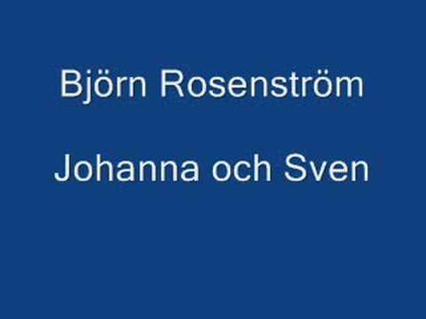 Tekst piosenki Björn Rosenström - Johanna och Sven po polsku