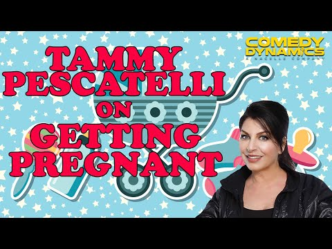 Tammy Pescatelli - Getting Pregnant (Stand up Comedy)
