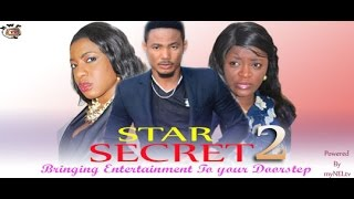 Star Secret Nigerian Movie (Part 2) - Artus Frank, Chika Ike