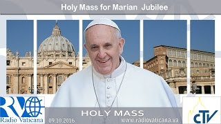 Holy Mass for the Marian Jubilee