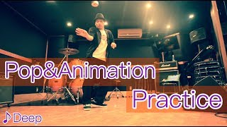 MST – Pop & Animation practice