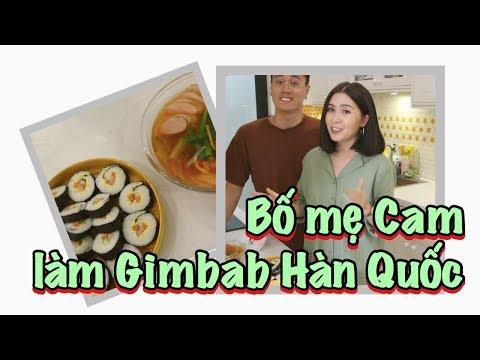 Bố mẹ Cam Cam làm Gimbab Hàn Quốc | Gia Đình Cam Cam Vlog 45 - Thời lượng: 6:14.
